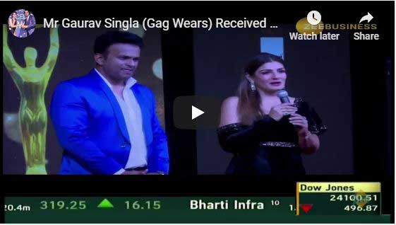 Mr Gaurav Singla (Gag Wears) Received Global Excellence Awards 2018 from Raveena Tandon.